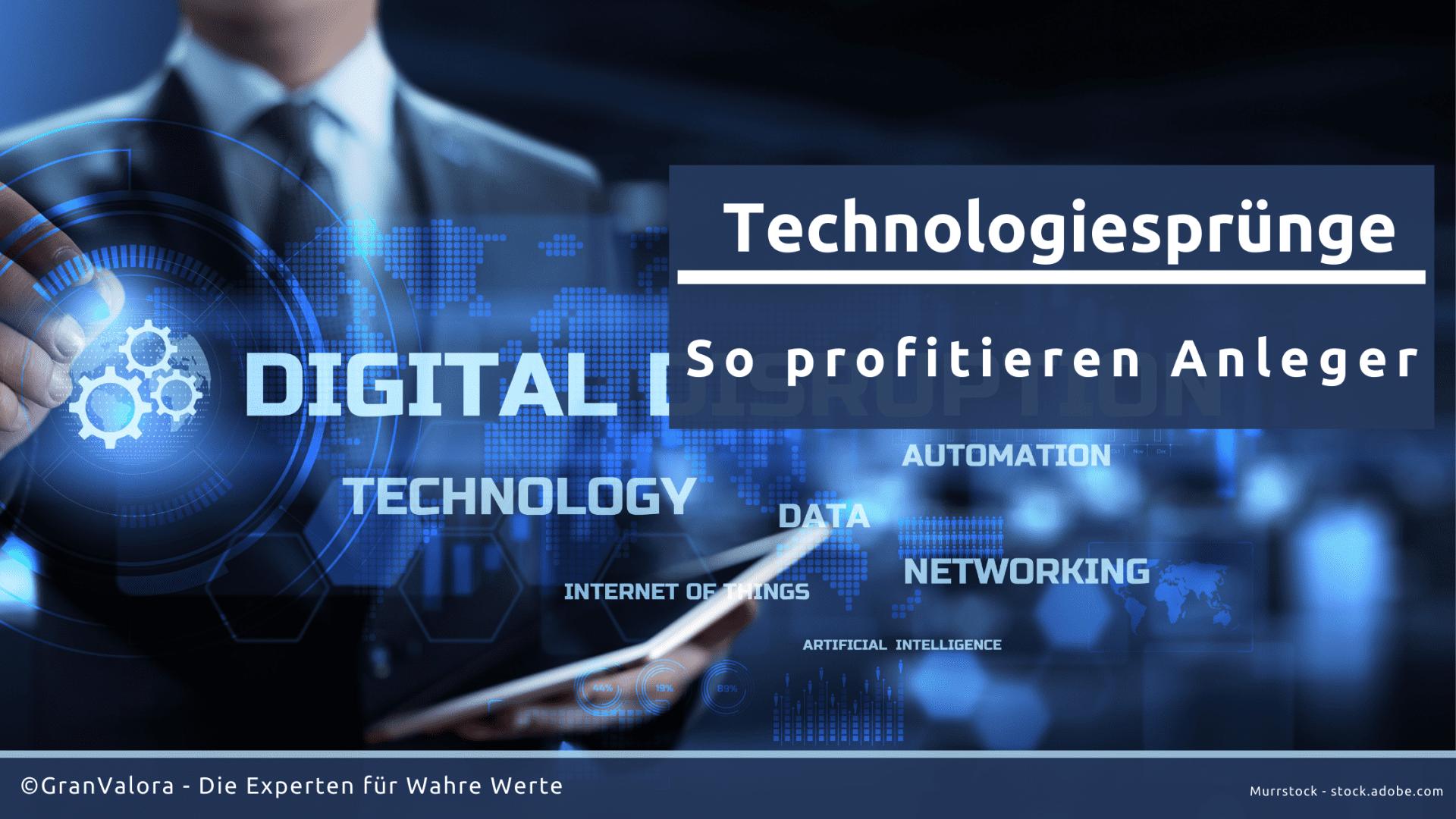 Technologiesprünge: So profitieren Anleger