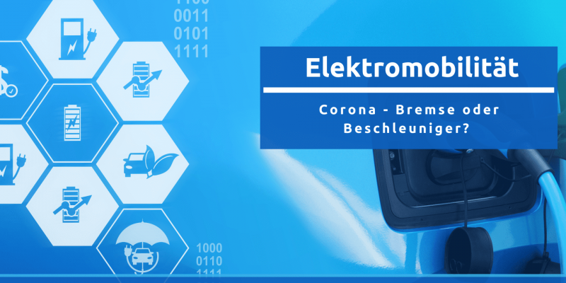 Corona und die Elektromobilität