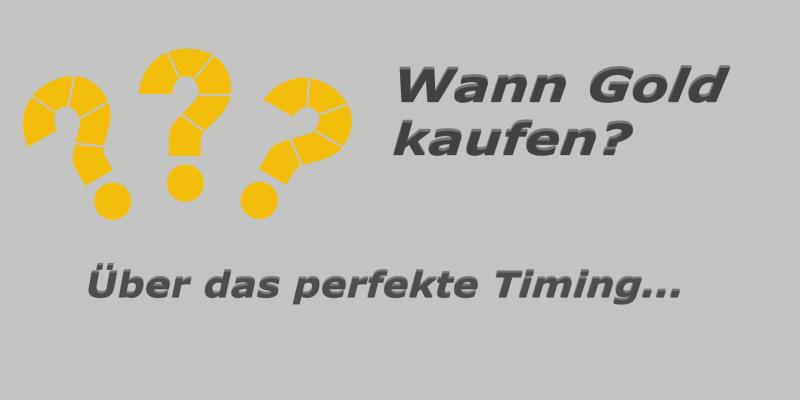 Wann Gold kaufen? Über das perfekte Timing